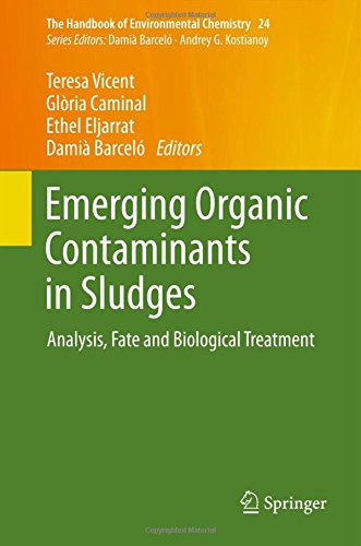 emerging-organic-contaminants-in-sludges-analysis-fate-and-biological-treatment-the-handbook-of-envi