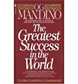 [(The Greatest Success in the World)] [by: Og Mandino]