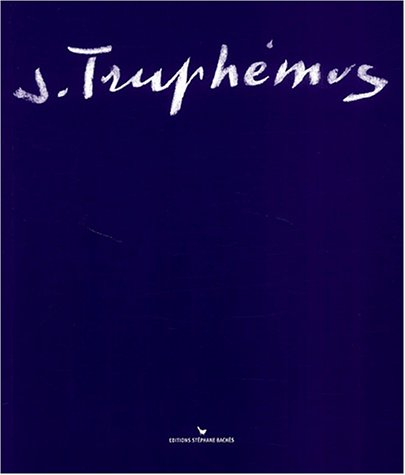 Jacques Truphémus, peintre PDF Books