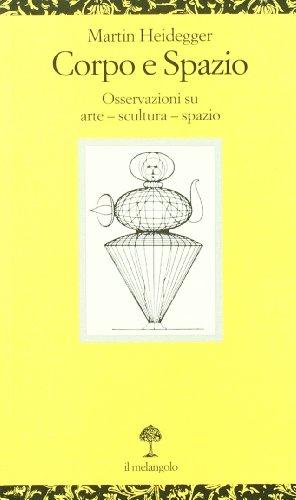 corpo-e-spazio-osservazioni-su-arte-scultura-spazio-testo-tedesco-a-fronte