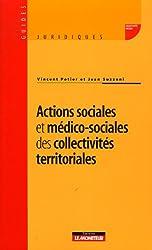 Actions sociales et médico-sociales des collectivités territoriales