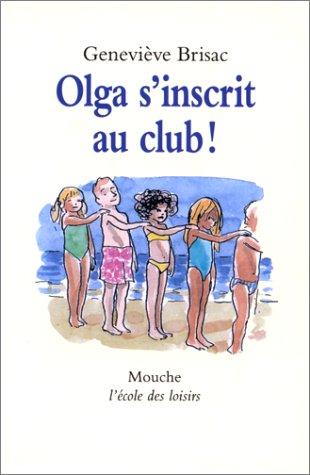 """<a href=""""/node/5113"""">Olga s'inscrit au club !</a>"""