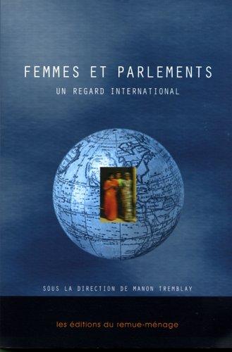 Femmes et parlements : Un regard international par Manon Tremblay