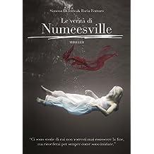Le verità di Numeesville (Italian Edition)