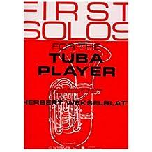 First Solos For The Tuba Player. Für Tuba, Klavierbegleitung