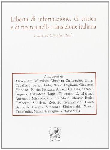 Libert di informazione, di critica e di ricerca nella transizione italiana