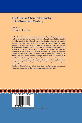 The German Chemical Industry in the Twentieth Century (Chemists and Chemistry)