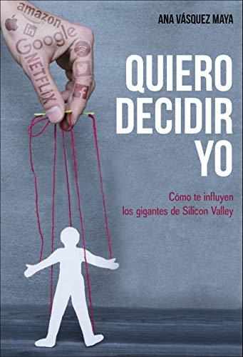 Quiero decidir yo (acción empresarial) por Ana Vasquez Maya