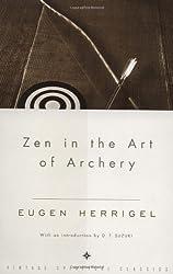 Zen in the Art of Archery by Eugen Herrigel (1999-01-26)