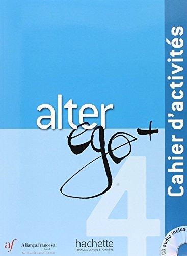 Bresil - Alter Ego Plus Niveau 4 - Cahier