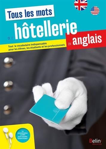 Tous les mots de l'hôtellerie en anglais