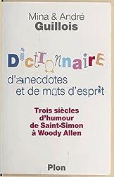 Dictionnaire d'anecdotes et de mots d'esprit