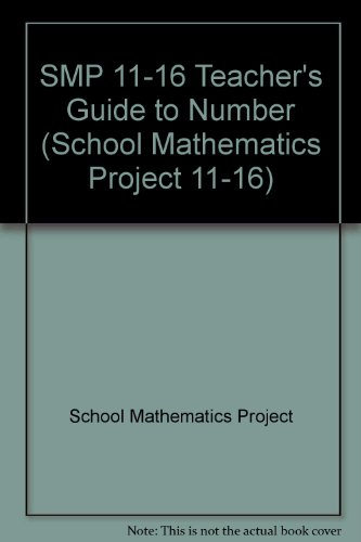 SMP 11-16 Teacher's Guide to Number (School Mathematics Project 11-16)