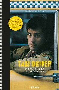 Steve Schapiro. Taxi Driver by Paul Duncan (2013) Hardcover