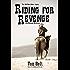 Riding for Revenge
