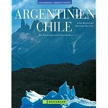 Argentinien /Chile: Mit Patagonien und Feuerland