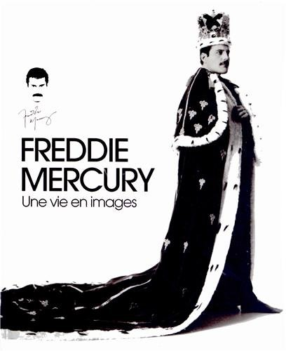 Freddie Mercury : bio officielle par Collectif