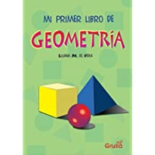 Mi primer libro de Geometria/ My First Book of Geometry