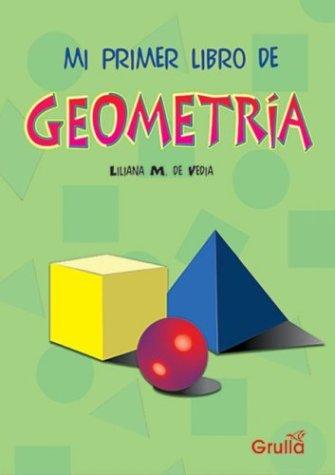 Mi primer libro de Geometria/ My First Book of Geometry por Liliana M. Vedia