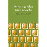Para escribir una novela (Guías + del escritor)