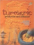 Turmeric: Production and Utilization