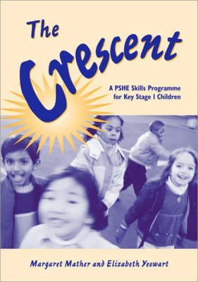 [The Crescent: Stories to Introduce the Concept of Moral Values for Children Aged 5 to 7] (By: Margaret Mather) [published: August, 2004]