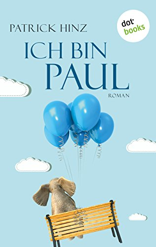 Download Ich bin Paul: Roman