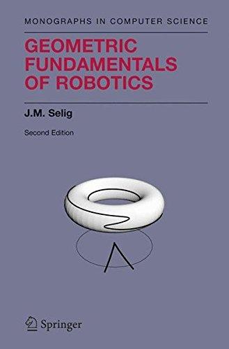 Geometric Fundamentals of Robotics (Monographs in Computer Science)