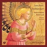 Jauchzet, Frohcket!: Musica Navideña Para