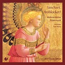 Jauchzet, Frohcket!: Musica Navideña Para Flauta / Gerard