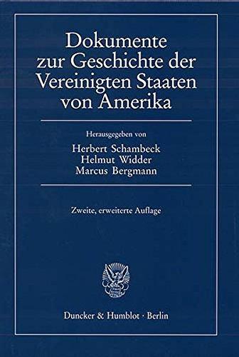 Dokumente zur Geschichte der Vereinigten Staaten von Amerika.: Eingeleitet von Herbert Schambeck.