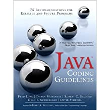 By Fred Long ; Dhruv Mohindra ; Robert C Seacord ; Dean F Sutherland ; David Svoboda ( Author ) [ Java Coding Guidelines: 75 Recommendations for Reliable and Secure Programs SEI Series in Software Engineering (Paperback) By Sep-2013 Paperback