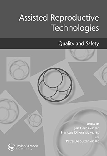 Assisted Reproductive Technologies Quality and Safety (English Edition)