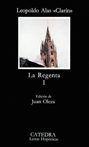 La Regenta, I: 1 (Letras Hispánicas)