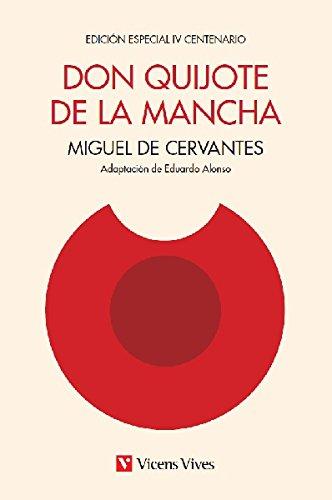 Don Quijote De La Mancha - Edición IV Centenario - 9788468231648 por Eduardo Alonso Gonzalez