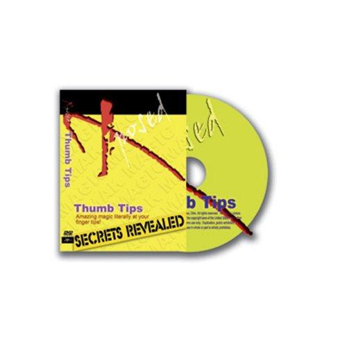 Secrets revealed - Thumbtip - Street Magic - Giochi di Prestigio e Magia