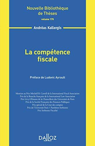 La compétence fiscale - Volume 175