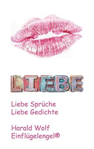 Liebe Liebe Sprüche Liebe Gedichte German Edition Ebook