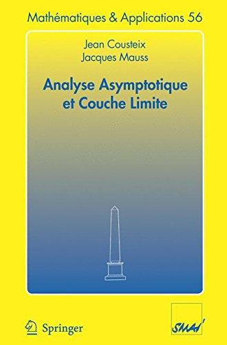 Analyse asymptotique et couche limite par Jean Cousteix