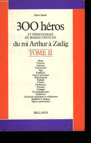 300 héros et personnages du roman français