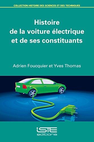 Histoire de la voiture électrique et de ses constituants