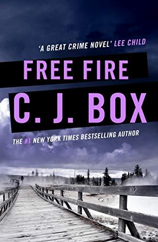 Free Fire (Joe Pickett series Book 7) (English Edition) eBook: Box ...
