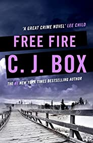 Free Fire (Joe Pickett series Book 7) (English Edition)