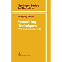 Smoothing Techniques: With Implementation in S (Springer Series in Statistics) by Wolfgang H???rdle (1990-12-05)