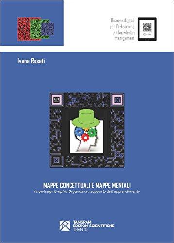 Mappe concettuali e mappe mentali Knowledge Graphic Organizers a supporto dell'apprendimento iGnosis PDF