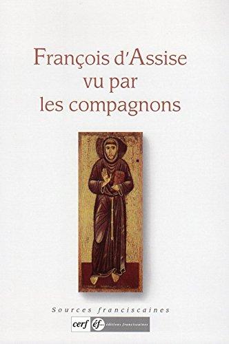 François d'Assise Vu par les Compagnons