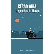 Las noches de Flores / The Nights of Flores (Literatura Random House, Band 101101)
