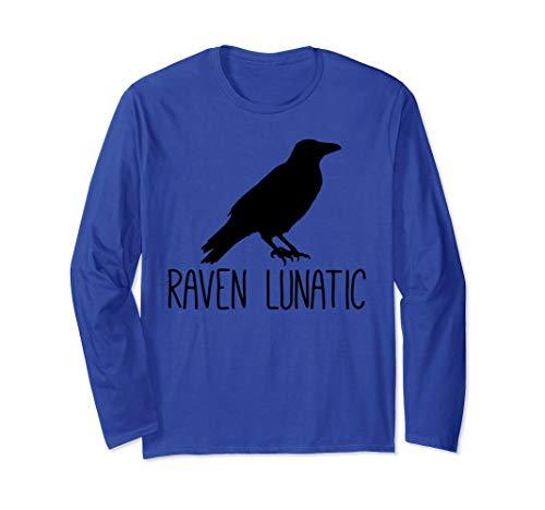 Raven Lunatic, lustiges Geschenk für Vogelliebhaber Langarmshirt