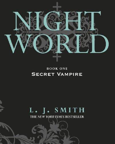 Night World: Secret Vampire: Book 1