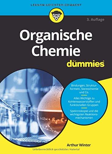 Organische Chemie für Dummies